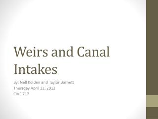 Weirs and Canal Intakes