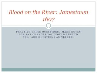 Blood on the River: Jamestown 1607