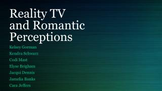 Reality TV and Romantic Perceptions