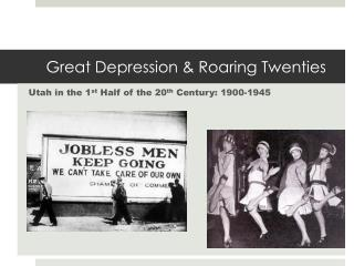 Great Depression & Roaring Twenties