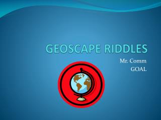 GEOSCAPE RIDDLES