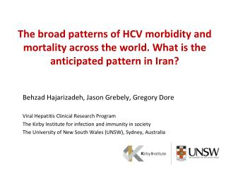 Behzad Hajarizadeh, Jason Grebely, Gregory Dore Viral Hepatitis Clinical Research Program