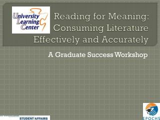 Reading for Meaning: Consuming Literature Effectively and Accurately