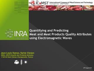 Quantifying and Predicting  Meat and Meat Products Quality Attributes  using Electromagnetic Waves