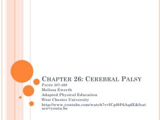 Chapter 26: Cerebral Palsy Pages 387-408