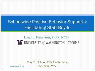 Schoolwide Positive Behavior Supports: Facilitating Staff Buy-In