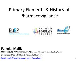 Primary Elements & History of Pharmacovigilance