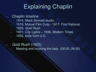 Explaining Chaplin