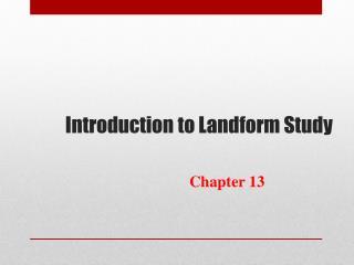Introduction to Landform Study