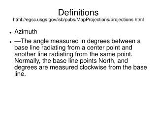 Definitions html://egsc.usgs.gov/isb/pubs/MapProjections/projections.html