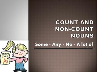 COUNT  AND  Non-COUNT  NOUNS