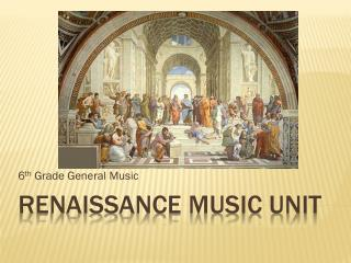 Renaissance Music Unit