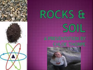 ROCKS & SOIL