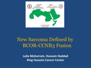 New Sarcoma Defined by BCOR-CCNB3 Fusion