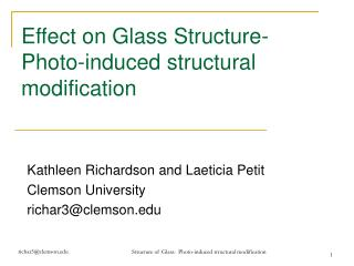 Effect on Glass Structure- Photo-induced structural modification