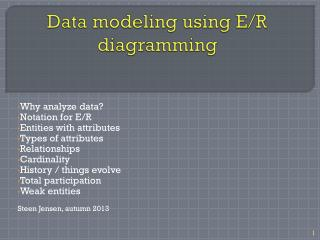 Data modeling using  E/R  diagramming