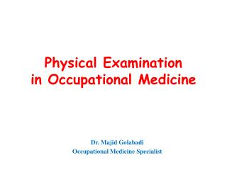 Physical Examination in Occupational Medicine