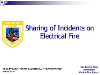 Sharing of Incidents on Electrical Fire