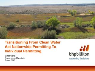 Transitioning From Clean Water Act Nationwide Permitting To Individual Permitting