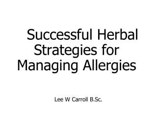 Successful Herbal Strategies for Managing Allergies