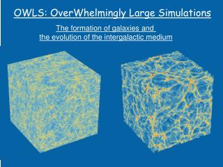 OWLS: OverWhelmingly Large Simulations