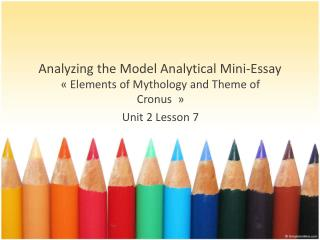 Analyzing  the Model  Analytical  Mini- Essay