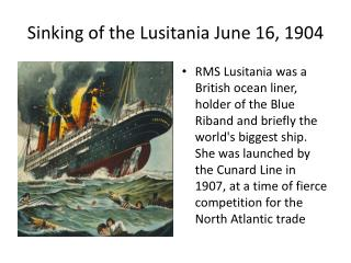 Sinking of the Lusitania June 16, 1904