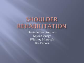 Shoulder Rehabilitation