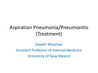 Aspiration Pneumonia/ Pneumonitis (Treatment)