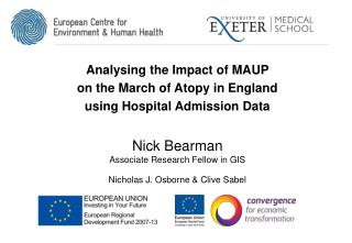 Analysing the Impact of MAUP  on  the March of Atopy in England  using  Hospital Admission Data