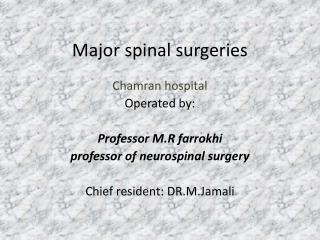 Major spinal surgeries
