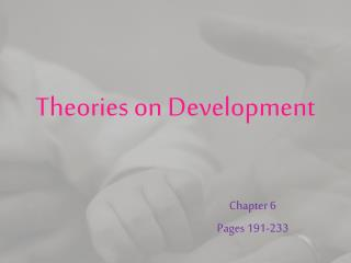 Theories on Development