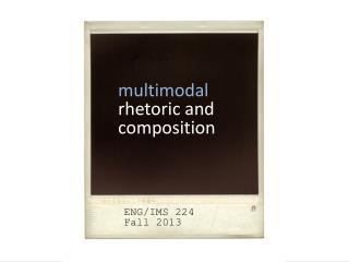 multimodal r hetoric and composition