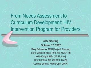 From Needs Assessment to Curriculum Development: HIV Intervention ...
