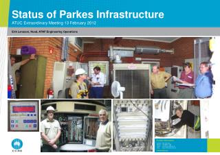 Status of Parkes Infrastructure ATUC Extraordinary Meeting 13 February 2012