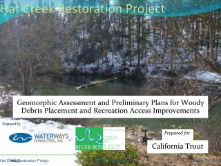 Hat Creek Restoration Project