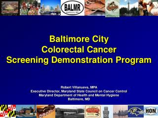Baltimore City  Colorectal Cancer Screening Demonstration Program