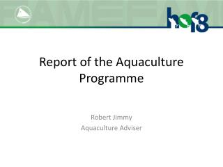 Report of the Aquaculture Programme