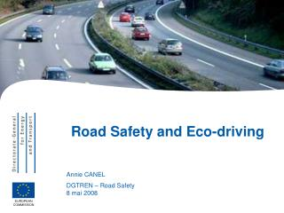 Road Safety and Eco-driving