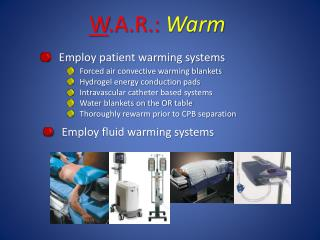 Employ patient warming systems