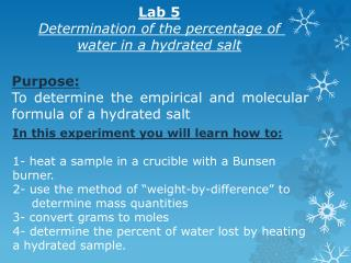 Purpose: To determine the empirical and molecular formula of a hydrated salt