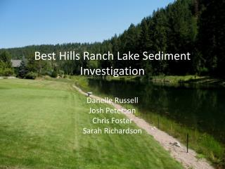 Best Hills Ranch Lake Sediment Investigation