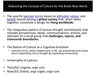 Rebooting the Concept of Culture for the Brave New World