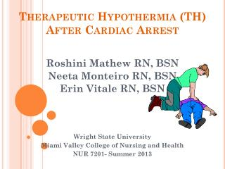 Therapeutic Hypothermia (TH) After Cardiac Arrest