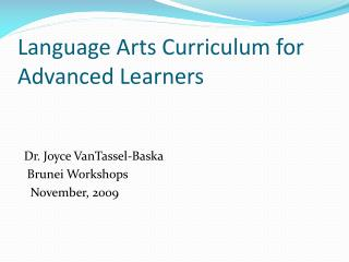 Language Arts Curriculum for Advanced Learners