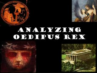 Analyzing Oedipus Rex