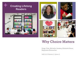 Why Choice Matters