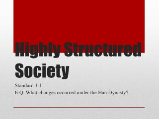 Highly Structured Society