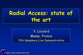 Radial Access: state of the art