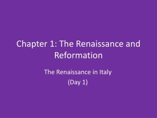 Chapter 1: The Renaissance and Reformation